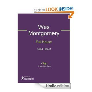 Full House Sheet Music (Lead Sheet) eBook Wes Montgomery Kindle Store