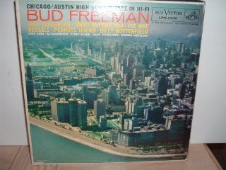 Bud Freeman, Jack Teagarden, Jimmy McPartland, and others   Chicago/Austin High School Jazz in Hi Fi: Music