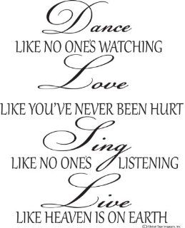 Dance Like No Ones Watching, Love Like You've Never Been hurt, Sing Like No Ones Listening, Live Like Heavens On Earth Wall Decal  Dance Wall Quotes Home & Art Wall Quotes Decor Dance Wall Decals   Dance Love Sing Live Wall Quotes Decal Removable S
