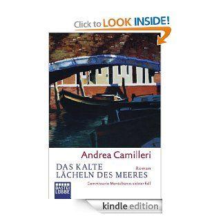 Das kalte L�cheln des Meeres: Commissario Montalbanos siebter Fall (German Edition) eBook: Andrea Camilleri, Christiane von Bechtolsheim: Kindle Store