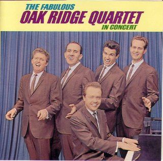 The Fabulous Oak Ridge Quartet in Concert: Music
