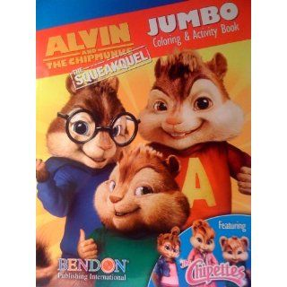 Alvin And The Chipmunks The Squeakquel Jumbo Coloring & Activity Book Featuring the Chipettes: Corporation and Regency Entertainment: 9781601398895: Books