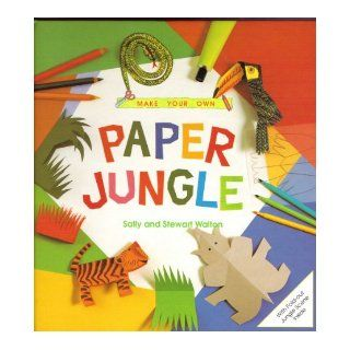 Make Your Own Jungle: Stewart Walton: 9781856000468: Books