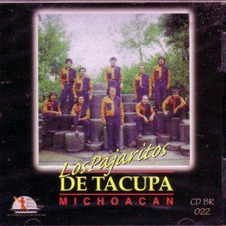 Los Pajaritos   De Tacupa Michoacan: Music