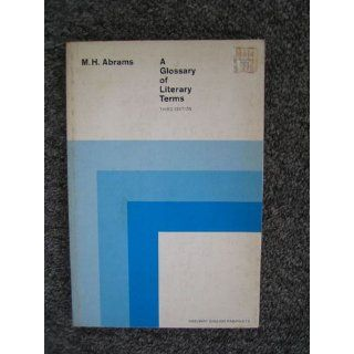A Glossary of literary terms (The Rinehart English pamphlet series): M. H Abrams: Books