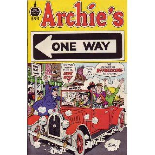 Archie's One Way 59 cent Spire Christian Comic (Archie goes Evangelical): Uncredited but maybe Jesus Christ wrote it ;), Lee Hartley (at leat the cover but probably inside too): Books