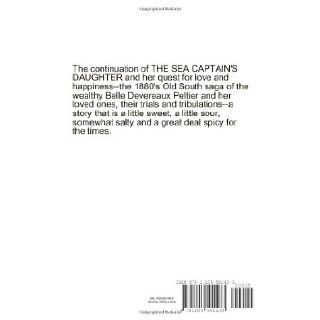 The Saga Of The Sea Captain's Daughter Ii The Storm Builds Phyllis G. Mcdaniel 9781105591433 Books
