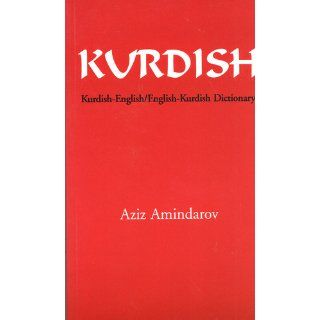 Kurdish English, English Kurdish Dictionary: Aziz Amindarov: 9780781802468: Books