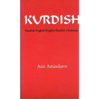 Kurdish English, English Kurdish Dictionary: Aziz Amindarov: 9780781802468: Books