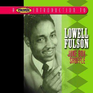 Proper Introduction to Lowell Fulson Juke Box Music