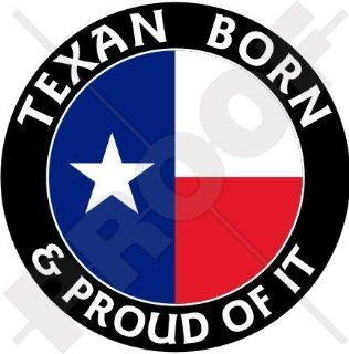"TEXAS Texan Born & Proud, USA America 100mm (4"") Vinyl Bumper Sticker, Decal: Everything Else"