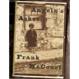 Angela's Ashes: Frank McCourt: 9780684874357: Books