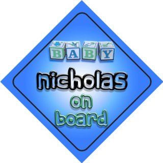 Baby Boy Nicholas on board novelty car sign gift / present for new child / newborn baby Baby