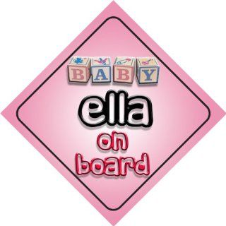 Baby Girl Ella on board novelty car sign gift / present for new child / newborn baby  Child Safety Car Seat Accessories  Baby