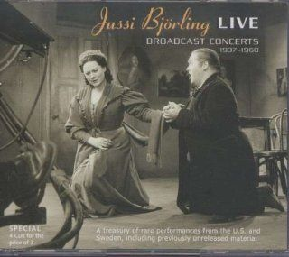 Jussi Bjorling Live: Broadcast Concerts 1937 1960 (Bjoerling): A Treasury of Rare Performances from the U.S. and Sweden (including previously unreleased material): Music