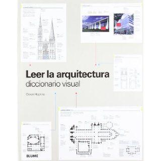 Leer la arquitectura Diccionario visual Owen Hopkins 9788498015744 Books