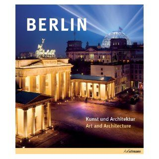 Berlin: Art & Architecture / Arte y arquitectura (English and Spanish Edition): Edelgard Abenstein, Harro Schweizer: Books