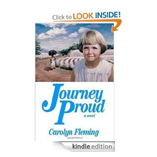Journey Proud   Kindle edition by Carolyn Fleming. Literature & Fiction Kindle eBooks @ .