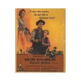 Proud Rebel [VHS]: Alan Ladd, Olivia de Havilland, Dean Jagger, David Ladd, Cecil Kellaway, Harry Dean Stanton, Tom Pittman, Henry Hull, Eli Mintz, John Carradine, James Westerfield, King, Ted D. McCord, Michael Curtiz, Aaron Stell, Samuel Goldwyn Jr., Jam