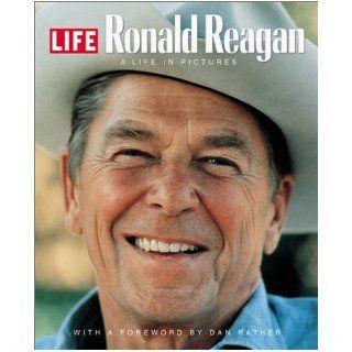Ronald Reagan: A Life in Pictures: Robert Sullivan, Dan Rather: 9781929049059: Books