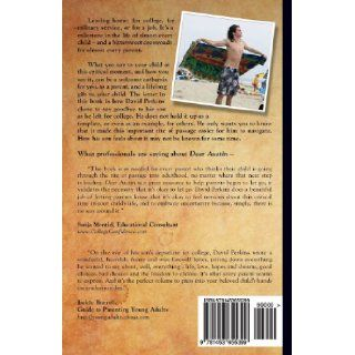 Dear Austin   A Letter To My Son: David M. Perkins: 9781453655399: Books