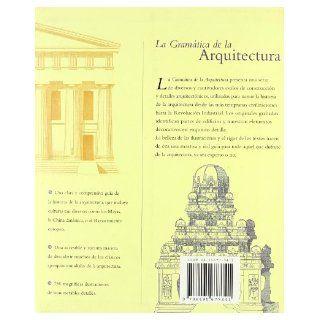 La Gramatica de La Arquitectura (Spanish Edition): Emily Cole: 9788495677341: Books