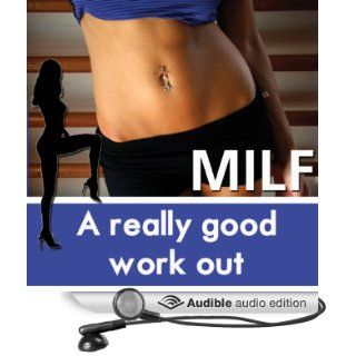 A Really Good Workout: The MILF Diaries (Audible Audio Edition): Diana Pout: Books