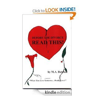 "Before The Divorce Read This!   ""When You Love SomeoneReally Love!"" eBook: M. A. Butcher, Louis Reyes Rivera, W. Adams: Kindle Store"