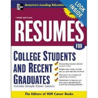 Resumes for College Students and Recent Graduates (McGraw Hill Professional Resumes) Editors of VGM 9780071437370 Books