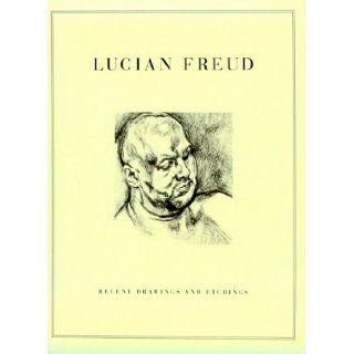 Lucian Freud: Recent Drawings and Etchings: Angus Cook, Leigh Bowery: 9781880146095: Books