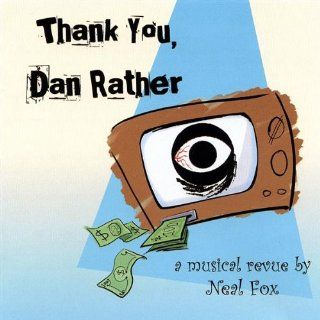 Thank You Dan Rather: Music
