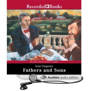 Fathers and Sons (Audible Audio Edition): Ivan Turgenev, George Guidall: Books