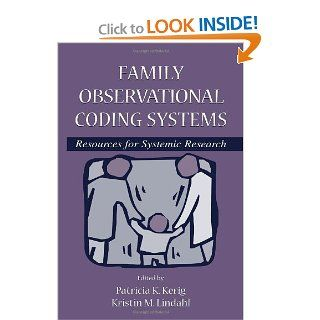 Family Observational Coding Systems: Resources for Systemic Research: 9780805833232: Social Science Books @