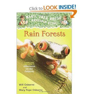 Rain Forests (Magic Tree House Research Guide): Mary Pope Osborne, Will Osborne, Sal Murdocca: 9780375813559:  Children's Books