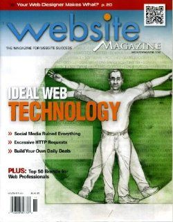 Website Magazine November 2011 Build Your Own Daily Deals, Social Media Ruined Everything, Excessive HTTP Requests, Top 50 Brands for Web Professionals, Boost Your Search Marketing Results, Creating a Video Strategy That Works: Website Magazine   The Magaz
