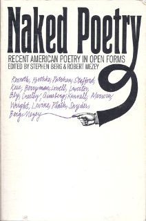 Naked Poetry: Recent American Poetry in Open Forms: Stephen Berg: 9780672606694: Books