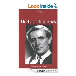 Herbert Butterfield   Kindle edition by Professor C.T. McIntire. Biographies & Memoirs Kindle eBooks @ .