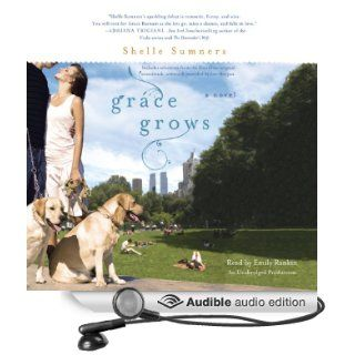 Grace Grows (Audible Audio Edition): Shelle Sumners, Emily Rankin: Books