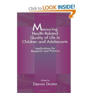 Measuring Health Related Quality of Life in Children and Adolescents Implications for Research and Practice 9780805824803 Medicine & Health Science Books @