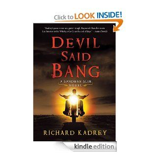 Devil Said Bang (Sandman Slim)   Kindle edition by Richard Kadrey. Science Fiction & Fantasy Kindle eBooks @ .