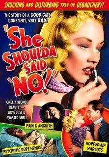 """She Shoulda Said 'No'!"": Alan Baxter, Lyle Talbot, Lila Leeds, Michael Whalen, Mary Ellen Popel, Robert Kent, David Holt, Don C. Harvey, David Gorcey, Jack Elam, Dick Cogan, Rudolf Friml Jr., Jack Greenhalgh, Sam Newfield, Richard C. Cur"