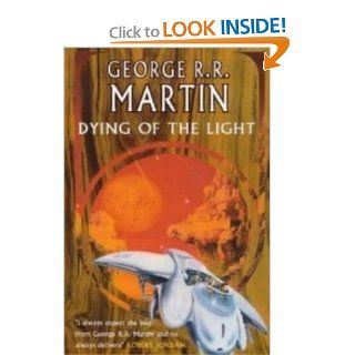 Dying of the Light: George R.R. Martin: 9780671441883: Books