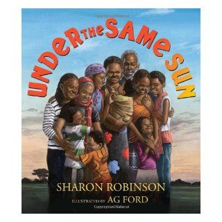 Under the Same Sun: Sharon Robinson, A.G. Ford: 9780545166720: Books