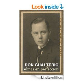 Don Gualterio Almas en Perfecci�n (Spanish Edition)   Kindle edition by Patricia Esquivel de Arriaza. Religion & Spirituality Kindle eBooks @ .