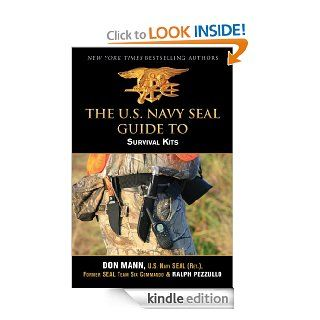 U.S. Navy SEAL Guide to Survival Kits eBook Don Mann Kindle Store