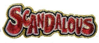 Novelty Saying & Statements Iron On Patch   Scandalous w/ Glitter Embroidery Applique