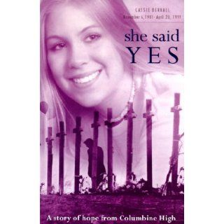 """She Said """"Yes!"""" (25 pamphlet pack): Cassie Bernall: 9785550021415: Books"""