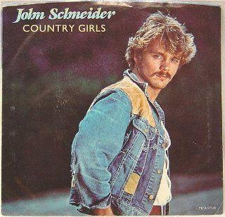 JOHN SCHNEIDER   country girls/ same MCA 52510 (45 vinyl single record) Music