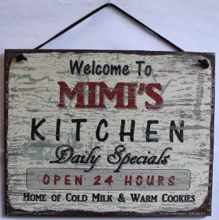 "Vintage Style Sign Saying, ""Welcome to MIMI'S KITCHEN Daily Specials OPEN 24 HOURS Home of Cold Milk & Warm Cookies"" Decorative Fun Universal Household Signs from Egbert's Treasures"
