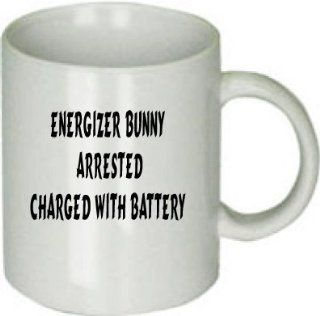 Energizer Bunny Arrested Charged with Battery Funny Saying on Coffee Cup : Mugs : Everything Else